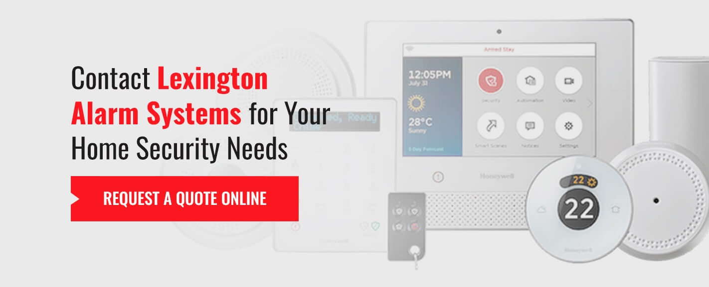 Contact Lexington Alarm Systems for your Home Security Needs - Request a quote online.