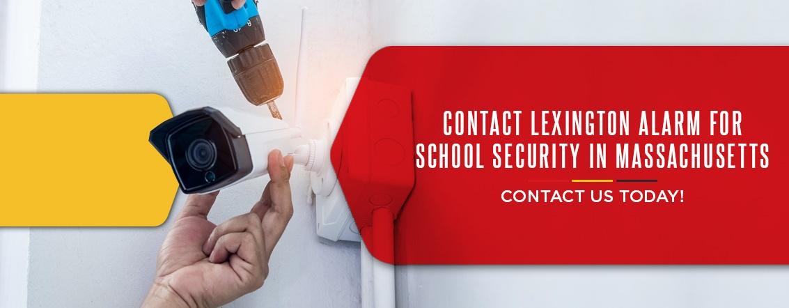 Contact-Lexington-Alarm-for-School-Security-in-Massachusetts