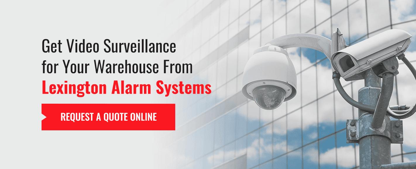 Warehouse Video Surveillance From Lexington Alarm Systems